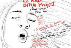 Recuerdos: La presentación del Red Bitch Project